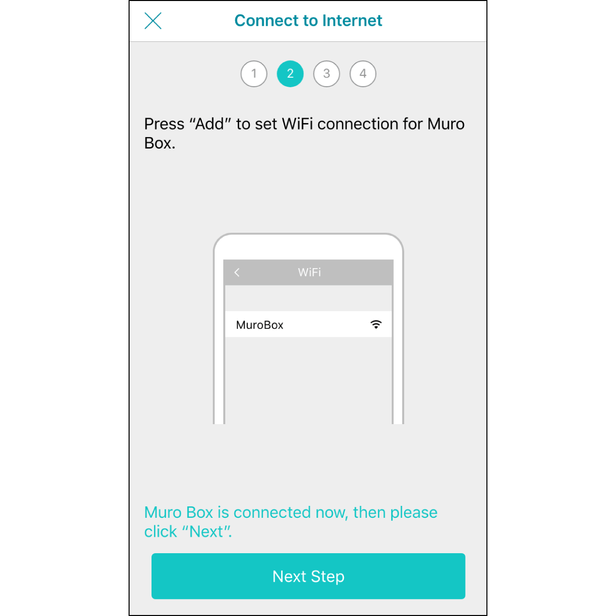 """6. Connected to Muro Box Wi-FiNavigate back to the Muro Box app, it will indicate """"Connected to Muro Box"""" soon, then hit """"Next""""."""