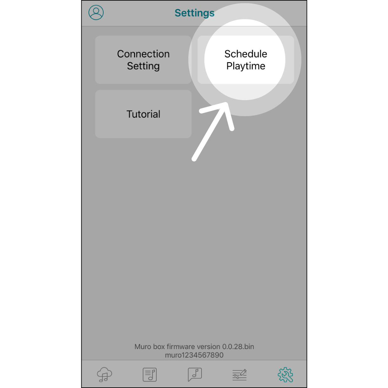 "1. Enter Schedule PlaytimeNavigate to the settings page in Muro Box App, then select ""Schedule Playtime""."
