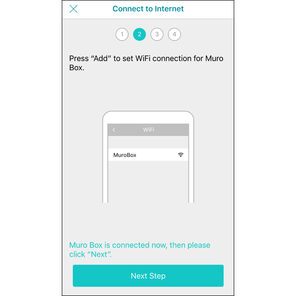 """5. Connected to Muro Box Wi-FiAfter finishing the connection, it will indicate """"Connected to Muro Box"""" soon, then hit """"Next""""."""